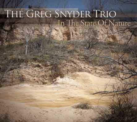 The-Greg-Snyder-Trio-In-the-State-of-Nature
