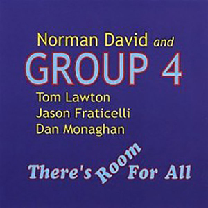 Norman-David-Group-4 -There's-Room-for-All-200